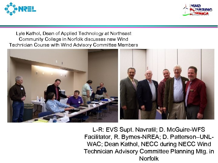 Lyle Kathol, Dean of Applied Technology at Northeast Community College in Norfolk discusses new
