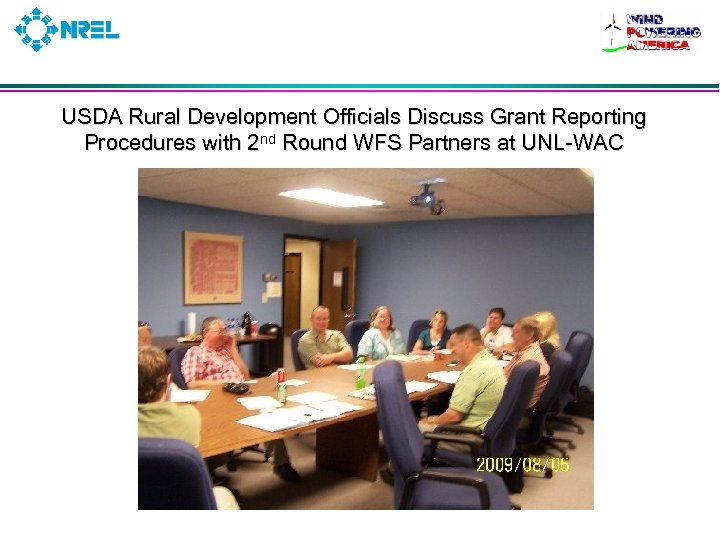 USDA Rural Development Officials Discuss Grant Reporting Procedures with 2 nd Round WFS Partners