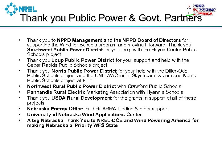 Thank you Public Power & Govt. Partners • • • Thank you to NPPD