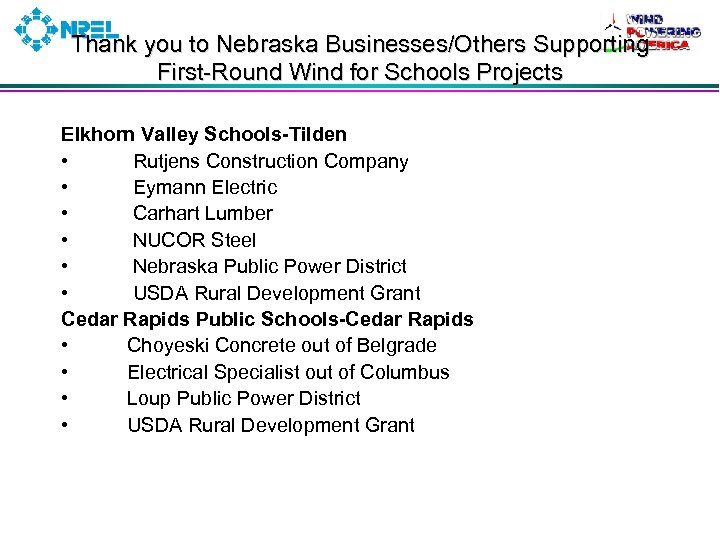 Thank you to Nebraska Businesses/Others Supporting First-Round Wind for Schools Projects Elkhorn Valley Schools-Tilden