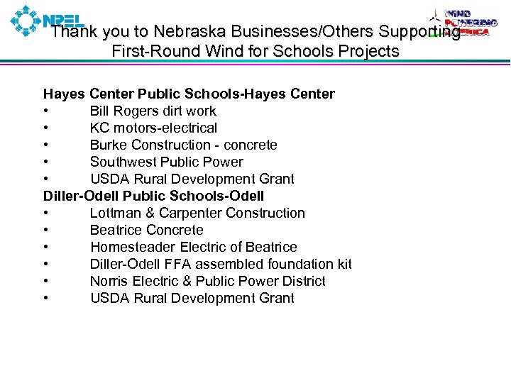 Thank you to Nebraska Businesses/Others Supporting First-Round Wind for Schools Projects Hayes Center Public
