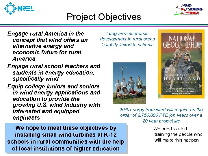 Project Objectives Long-term economic Engage rural America in the development in rural areas concept