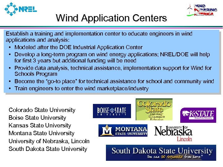 Wind Application Centers Establish a training and implementation center to educate engineers in wind