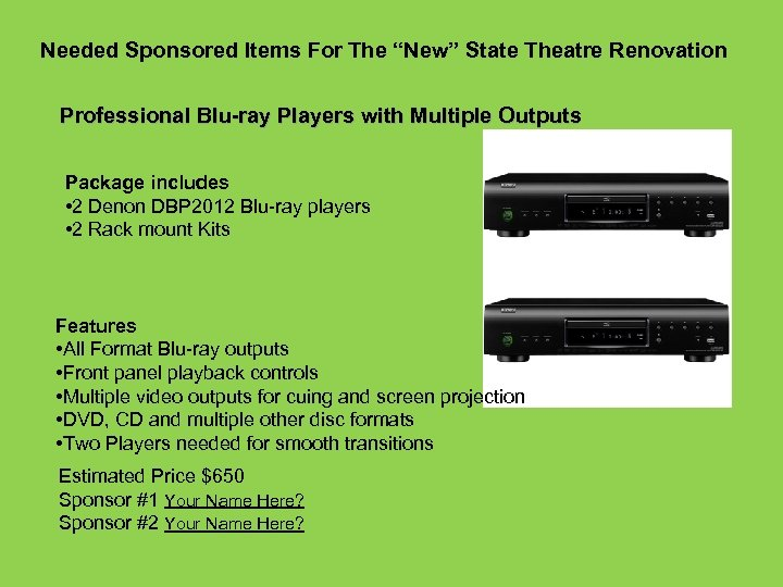 """Needed Sponsored Items For The """"New"""" State Theatre Renovation Professional Blu-ray Players with Multiple"""