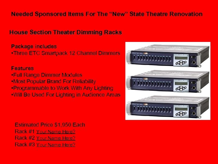 """Needed Sponsored Items For The """"New"""" State Theatre Renovation House Section Theater Dimming Racks"""