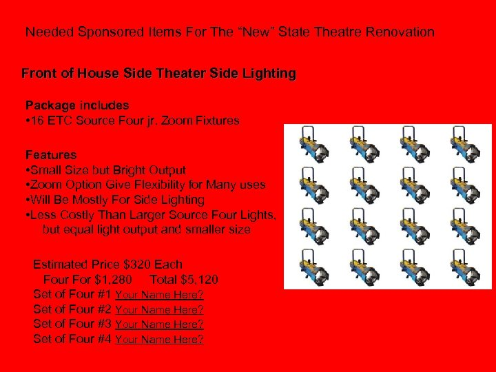 """Needed Sponsored Items For The """"New"""" State Theatre Renovation Front of House Side Theater"""