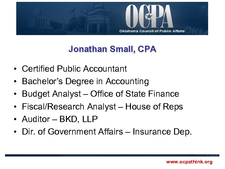 Jonathan Small, CPA • • • Certified Public Accountant Bachelor's Degree in Accounting Budget