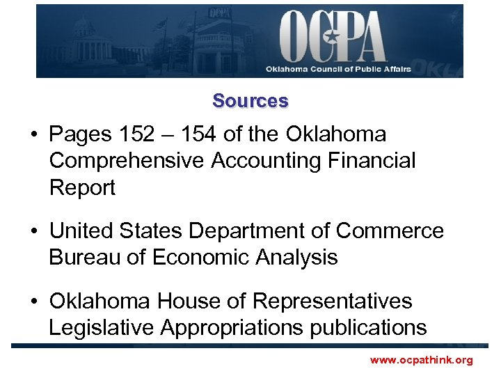 Sources • Pages 152 – 154 of the Oklahoma Comprehensive Accounting Financial Report •