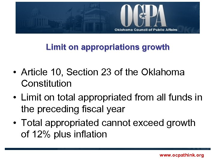 Limit on appropriations growth • Article 10, Section 23 of the Oklahoma Constitution •