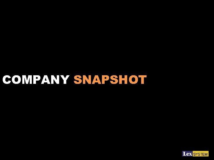 COMPANY SNAPSHOT