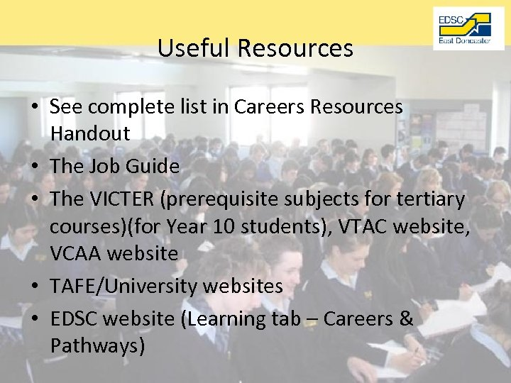 Useful Resources • See complete list in Careers Resources Handout • The Job Guide