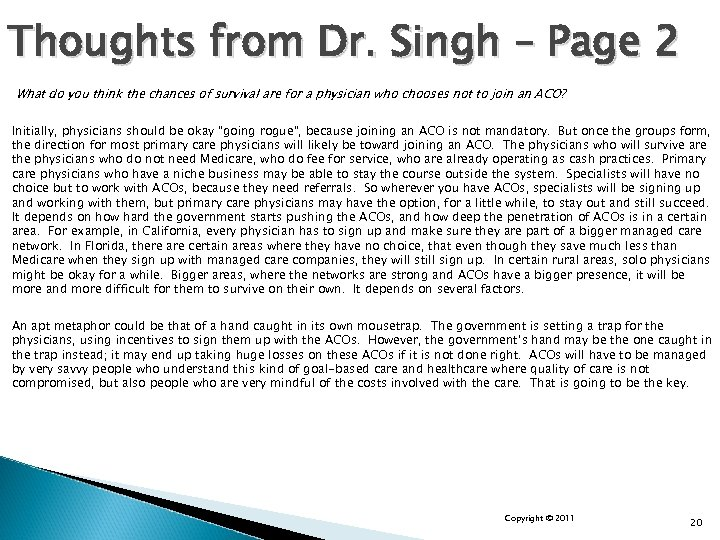 Thoughts from Dr. Singh – Page 2 What do you think the chances of