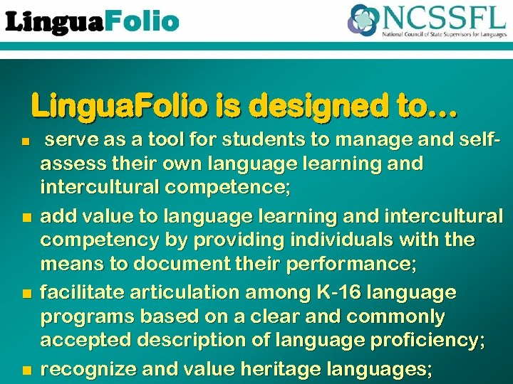 Lingua. Folio is designed to… n n serve as a tool for students to