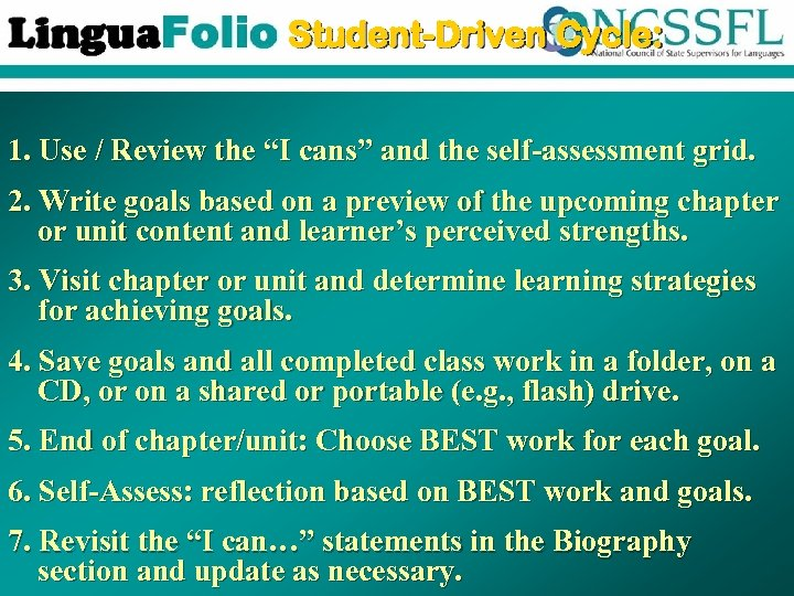 "Student-Driven Cycle: 1. Use / Review the ""I cans"" and the self-assessment grid. 2."