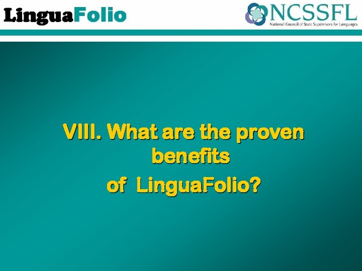 VIII. What are the proven benefits of Lingua. Folio?