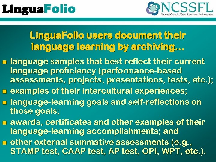 Lingua. Folio users document their language learning by archiving… n n n language samples