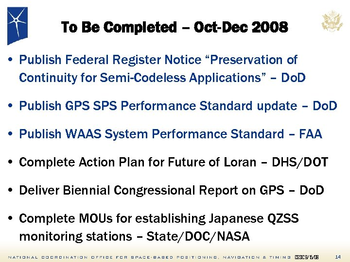 """To Be Completed – Oct-Dec 2008 • Publish Federal Register Notice """"Preservation of Continuity"""