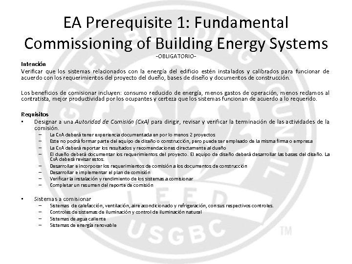 EA Prerequisite 1: Fundamental Commissioning of Building Energy Systems -OBLIGATORIO- Intención Verificar que los