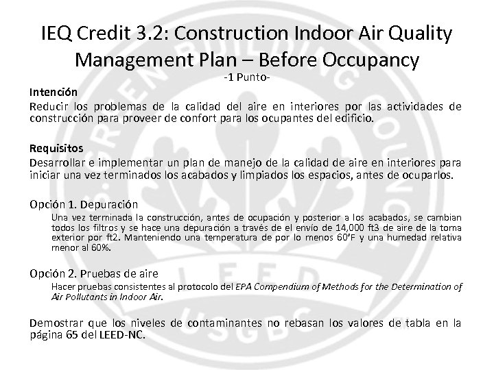 IEQ Credit 3. 2: Construction Indoor Air Quality Management Plan – Before Occupancy -1