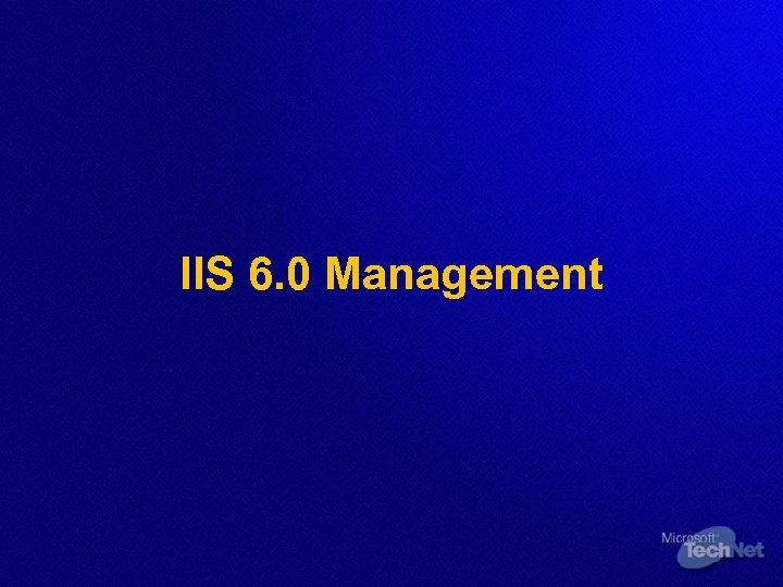 IIS 6. 0 Management
