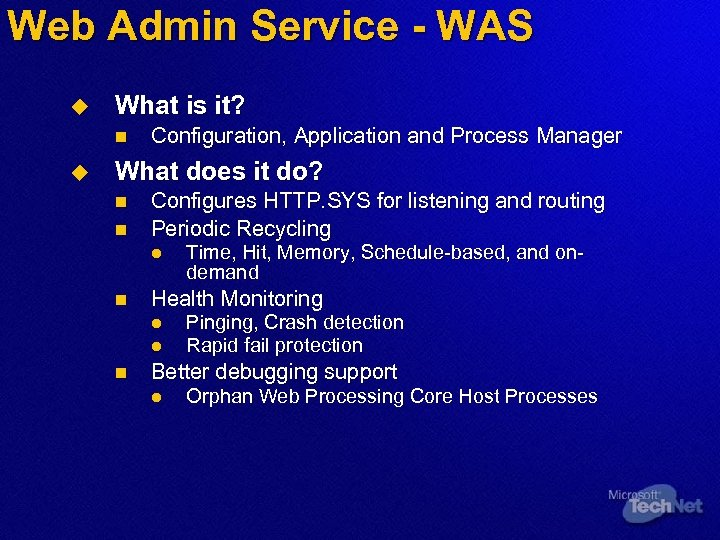 Web Admin Service - WAS u What is it? n u Configuration, Application and