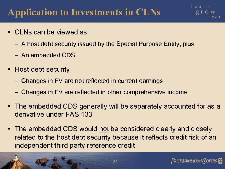 Application to Investments in CLNs • CLNs can be viewed as – A host