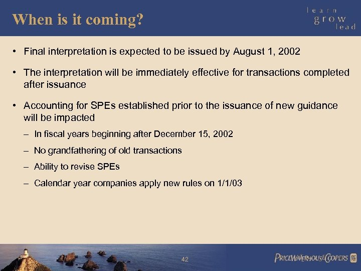 When is it coming? • Final interpretation is expected to be issued by August