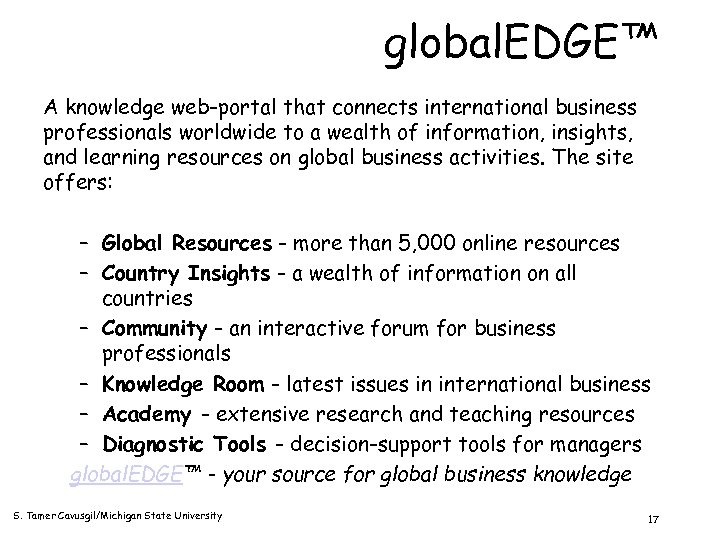 global. EDGE™ A knowledge web-portal that connects international business professionals worldwide to a wealth