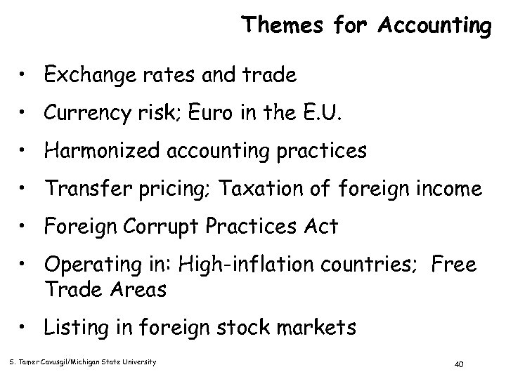 Themes for Accounting • Exchange rates and trade • Currency risk; Euro in the