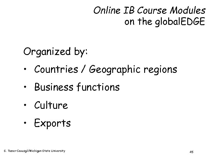 Online IB Course Modules on the global. EDGE Organized by: • Countries / Geographic