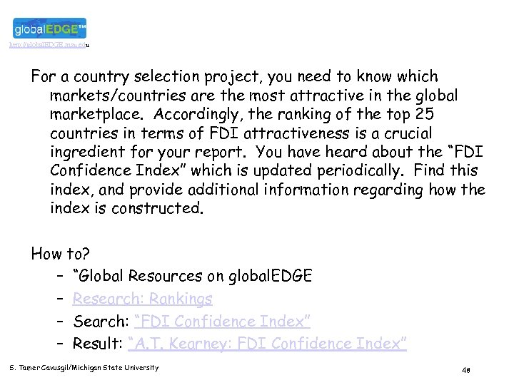 http: //global. EDGE. msu. edu For a country selection project, you need to know