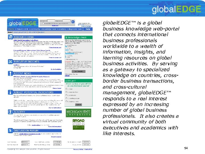 global. EDGE™ is a global business knowledge web-portal that connects international business professionals worldwide