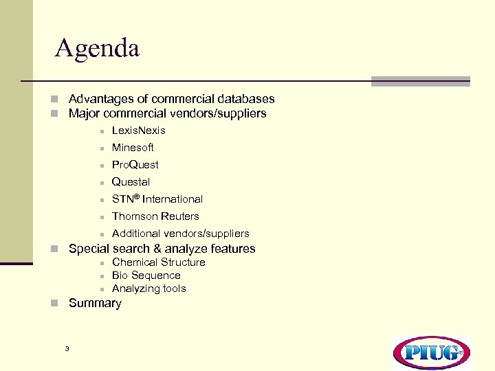 Agenda n Advantages of commercial databases n Major commercial vendors/suppliers n Lexis. Nexis n