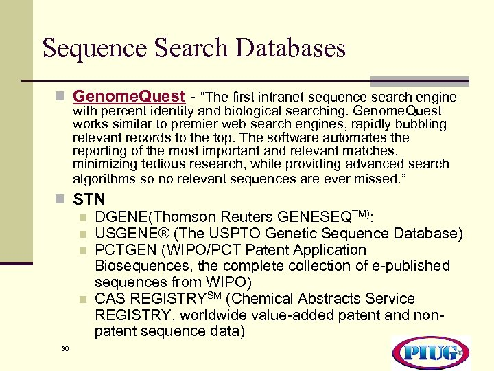 Sequence Search Databases n Genome. Quest -