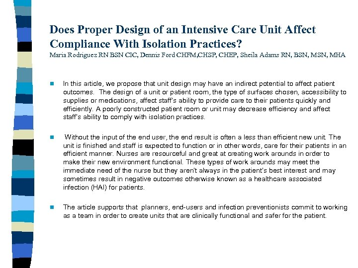 Does Proper Design of an Intensive Care Unit Affect Compliance With Isolation Practices? Maria