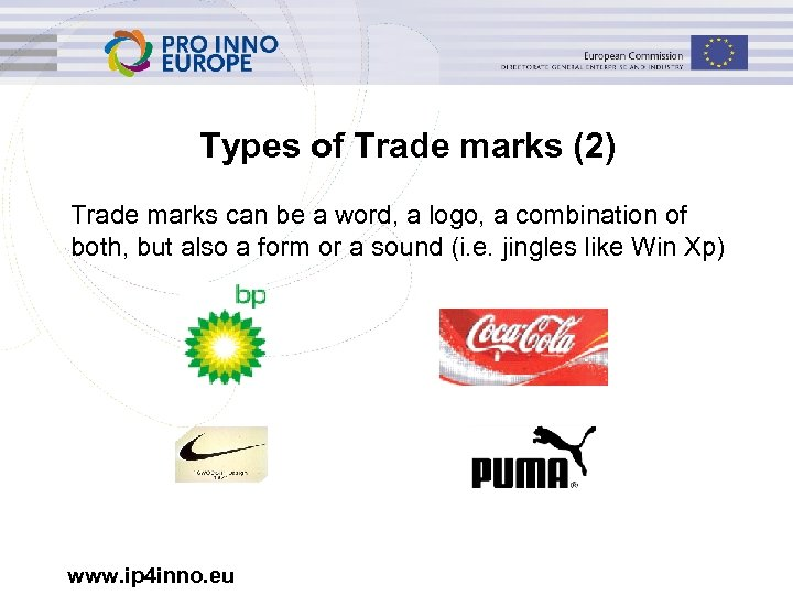 Types of Trade marks (2) Trade marks can be a word, a logo, a