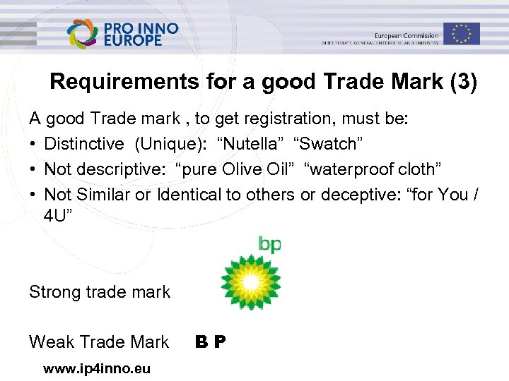 Requirements for a good Trade Mark (3) A good Trade mark , to get