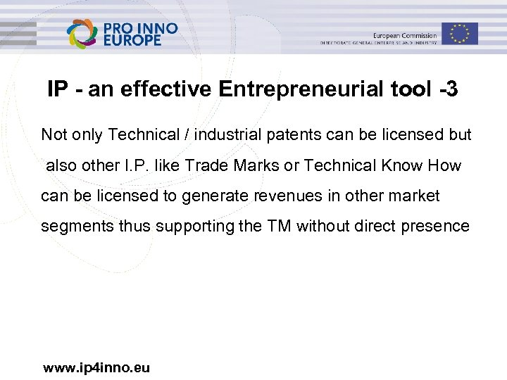 IP - an effective Entrepreneurial tool -3 Not only Technical / industrial patents can