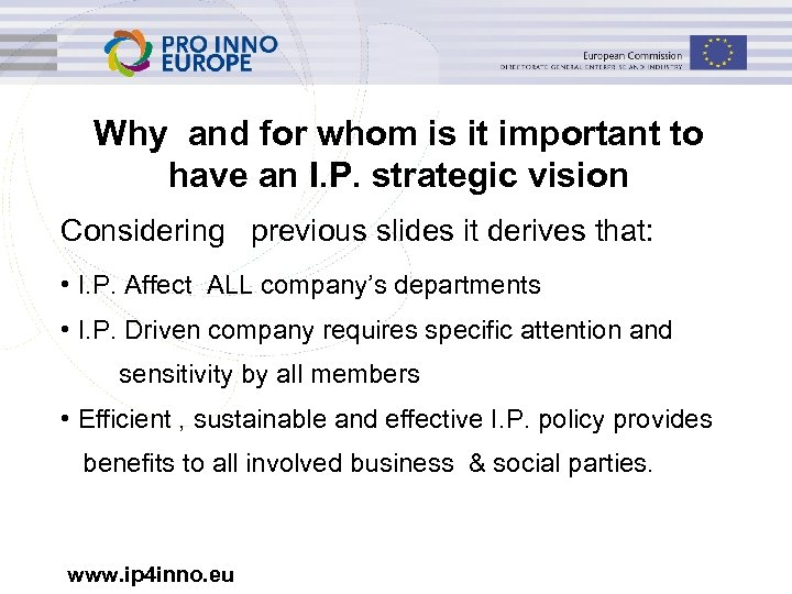 Why and for whom is it important to have an I. P. strategic vision