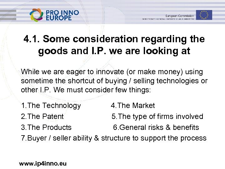 4. 1. Some consideration regarding the goods and I. P. we are looking at