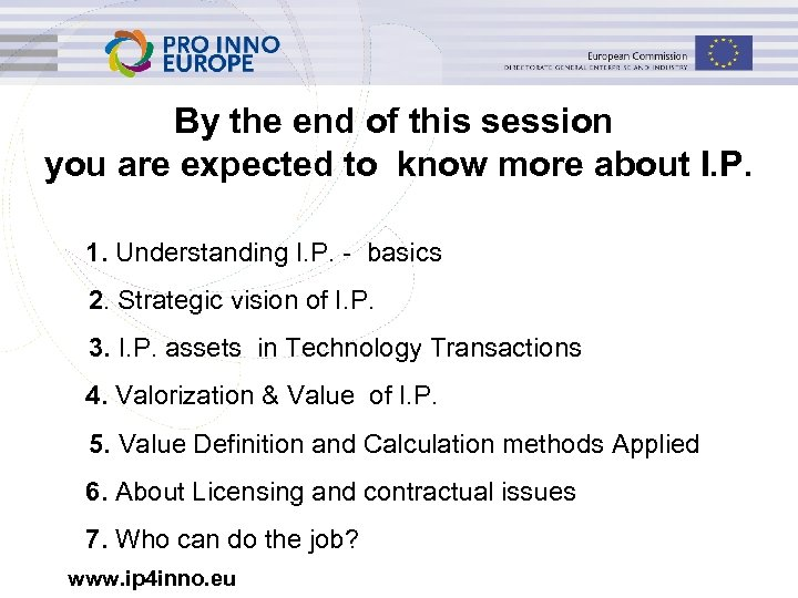 By the end of this session you are expected to know more about I.