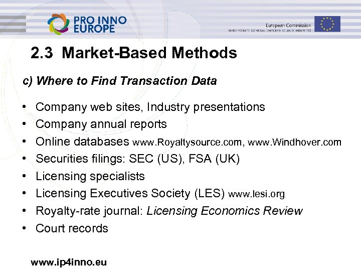 2. 3 Market-Based Methods c) Where to Find Transaction Data • • Company web
