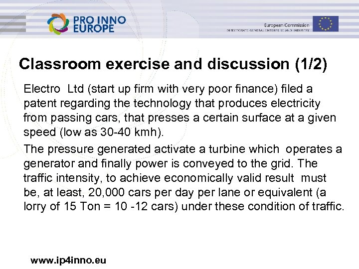 Classroom exercise and discussion (1/2) Electro Ltd (start up firm with very poor finance)
