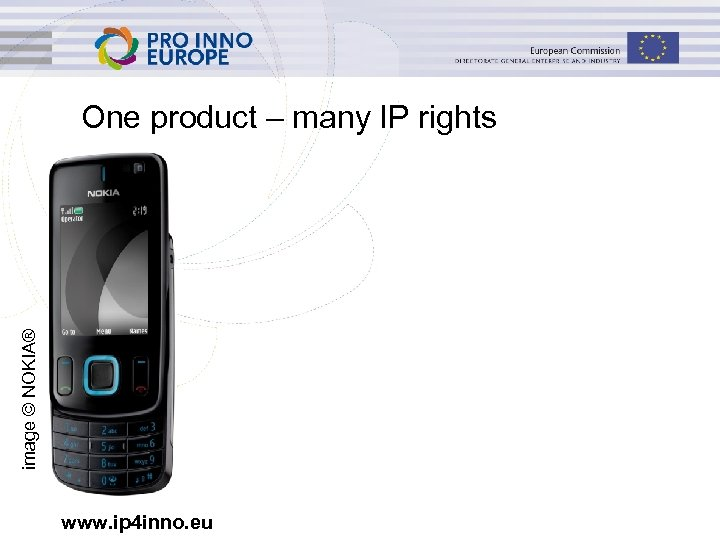 image © NOKIA® One product – many IP rights www. ip 4 inno. eu