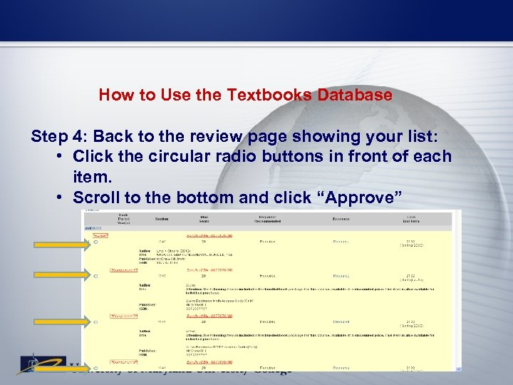 How to Use the Textbooks Database Step 4: Back to the review page showing