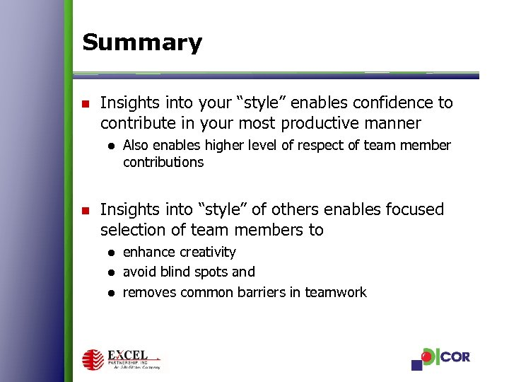 """Summary n Insights into your """"style"""" enables confidence to contribute in your most productive"""