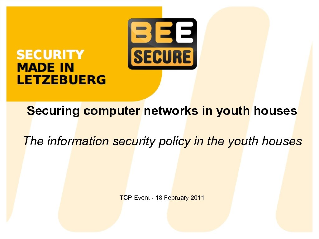 Securing computer networks in youth houses The information security policy in the youth houses