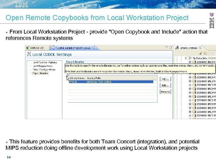 Open Remote Copybooks from Local Workstation Project From Local Workstation Project - provide