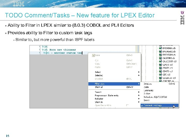 TODO Comment/Tasks – New feature for LPEX Editor Ability to Filter in LPEX similar