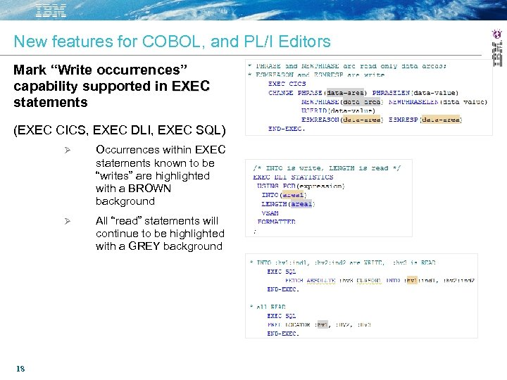 "New features for COBOL, and PL/I Editors Mark ""Write occurrences"" capability supported in EXEC"